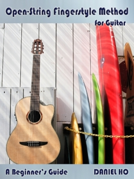 Book|ダニエルホー|Open-String Fingerstyle Method for Guitar
