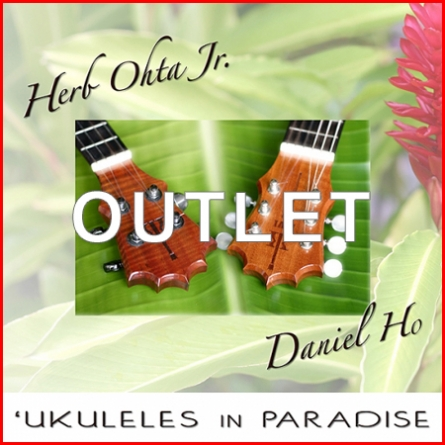 【OUTLET】CD ハーブ・オオタ・ジュニア&ダニエルホー Ukuleles in Paradise